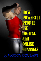 "Woody's eBook ""How Powerful People Use Digital & Online Channels"""